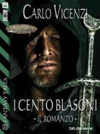 I cento blasoni - Il romanzo (ebook)