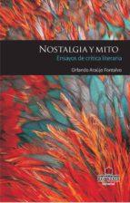 Nostalgia y mito: ensayos de crítica literaria (ebook)