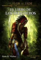 LA FLOR DE JADE VOL 3 EL LIBRO DE LOS HEREDEROS (ebook)