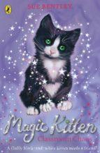 Magic Kitten: Classroom Chaos (ebook)