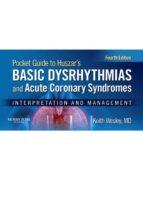 Pocket Guide for Huszar's Basic Dysrhythmias and Acute Coronary Syndromes (ebook)