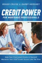 Credit Power for Mortgage Professionals (ebook)
