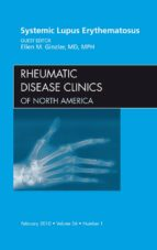 Systemic Lupus Erythematosus, An Issue of Rheumatic Disease Clinics (ebook)