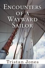 Encounters of a Wayward Sailor (ebook)