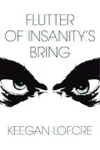 Flutter Of Insanity's Bring (ebook)