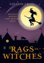 Rags to Witches : A Westwick Corners Cozy Mystery (ebook)