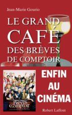 Le Grand Café des brèves de comptoir (ebook)