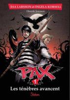 Pax, tome 1 : Les ténèbres avancent (ebook)