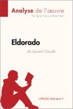Eldorado de Laurent Gaudé (Fiche de lecture) (ebook)