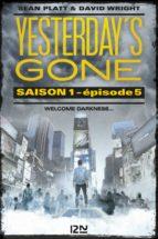 Yesterday's gone - saison 1 - épisode 5 (ebook)