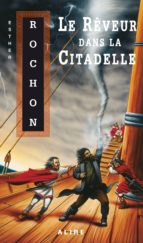 Rêveur dans la Citadelle (Le) (ebook)