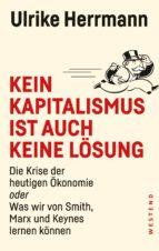 Kein Kapitalismus ist auch keine Lösung (ebook)