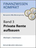 Private Rente aufbauen (ebook)