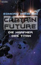 Captain Future 21.3: Der Harfner des Titan (ebook)