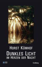 Dunkles Licht im Herzen der Nacht (ebook)