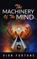 The Machinery of the Mind (ebook)