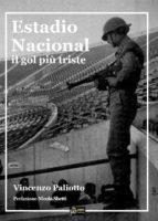 Estadio Nacional Il gol più triste (ebook)
