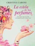 La estela de los perfumes (ebook)