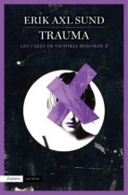 Trauma (Les cares de Victoria Bergman 2) (ebook)