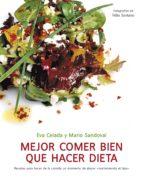 Mejor comer bien que hacer dieta (ebook)