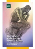 Doce lecturas fundamentales de ciencia política (ebook)