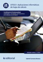 Aplicaciones informáticas de hojas de cálculo. ADGG0208 - Actividades Administrativas en la relación con el cliente (ebook)