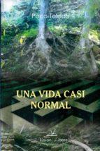 UNA VIDA CASI NORMAL (ebook)