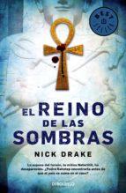 El reino de las sombras (Investigador Rai Rahotep 2) (ebook)