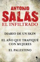 Antonio Salas. El infiltrado (Pack) (ebook)