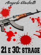 21 e 30: strage (ebook)