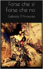 Forse che sì forse che no (ebook)