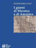 I Giorni di Maratea e di Amantea (ebook)