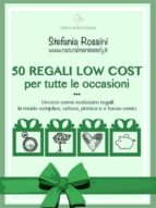 50 REGALI LOW COST per tutte le occasioni (ebook)