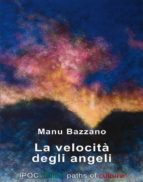 La Velocità Degli Angeli (ebook)