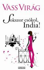 Sokszor csókol, India! (ebook)