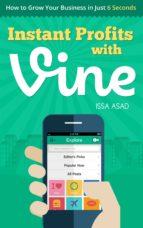 Issa Asad Instant Profits with Vine (ebook)