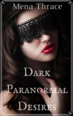 Dark Paranormal Desires (ebook)