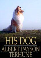 His Dog (ebook)