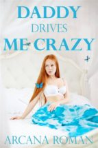 Daddy Drives Me Crazy (ebook)