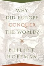 Why Did Europe Conquer the World? (ebook)