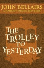 The Trolley to Yesterday (ebook)