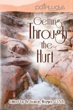 Getting Through the Hurt (ebook)