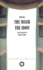 The Miser/The Idiot (ebook)