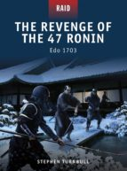 The Revenge of the 47 Ronin - Edo 1703 (ebook)