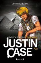 Justin Case, tome 3 - De poussière et de sang (ebook)