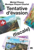 Tentative d'évasion (fiscale) (ebook)
