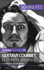 Gustave Courbet, le peintre en sabots (ebook)