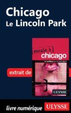Chicago : Le Lincoln Park (ebook)