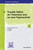 Trouble déficit de l'attention avec ou sans hyperactivité (ebook)