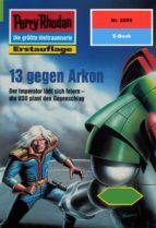Perry Rhodan 2055: 13 gegen Arkon (Heftroman) (ebook)